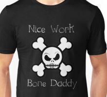 Bone Daddy (WhiteText Clothing & Stickers ) Unisex T-Shirt