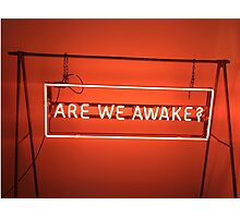 The 1975 Are We Awake Neon Sign Photographic Print