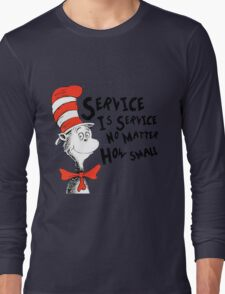 Service by Dr.Suess Long Sleeve T-Shirt