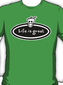 Life is Groot T-Shirt