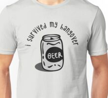 I Survived My Hangover Unisex T-Shirt