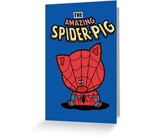 The Amazing Spider-Pig Greeting Card