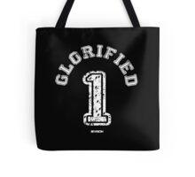 Glorified 1 Tote Bag