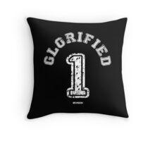 Glorified 1 Throw Pillow