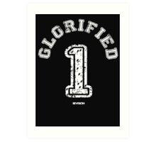 Glorified 1 Art Print