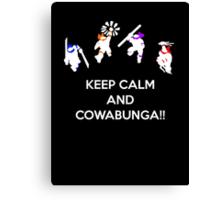 Keep Calm and Cowabunga Canvas Print