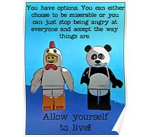 You have options..........allow yourself to live!!!! Poster