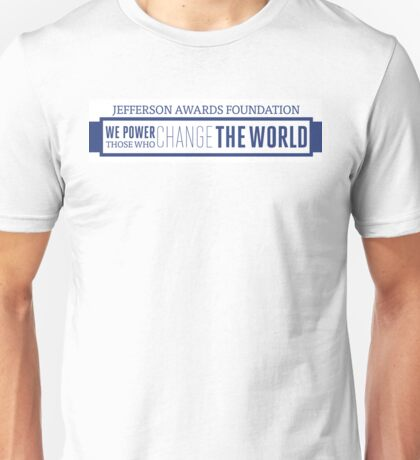 We Power Those Who Change the World T-Shirt