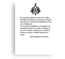 Nothing is True, Everything is Permitted (Black Lettering) Canvas Print