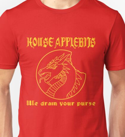 """We drain your purse"" being the words of House Applebits Unisex T-Shirt"