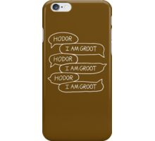 Hodor - I Am Groot iPhone Case/Skin