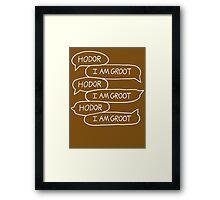 Hodor - I Am Groot Framed Print