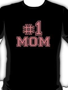 No. 1 Mom T-Shirt