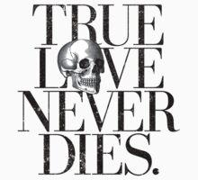 True Love Never Dies. Kids Tee