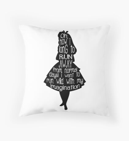 Alice In Wonderland Quote Throw Pillow