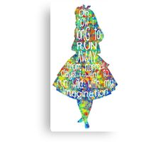 Alice In Wonderland Quote - Colorful Watercolor Canvas Print