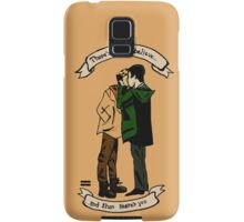 """""""There's What I Believe, and Then There's You"""" Samsung Galaxy Case/Skin"""