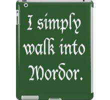 """I Simply Walk into Mordor"" (White) iPad Case/Skin"