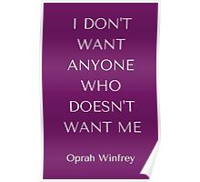 I don't want anyone who doesn't want me Poster