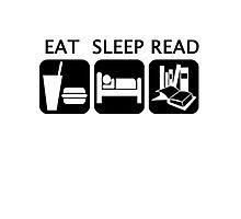 Eat, sleep, read Photographic Print
