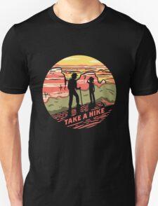 Take A Hike Unisex T-Shirt