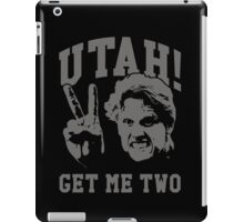 Utah Get Me Two iPad Case/Skin