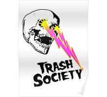 Trash Society Lazer Skull (white) Poster