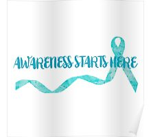 Awareness Starts Here - Turquoise Poster