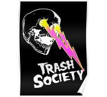 Trash Society Lazer Skull (black) Poster
