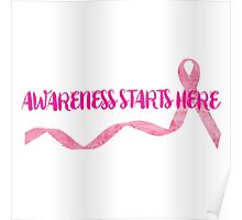 Awareness Starts Here - Pink Poster