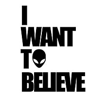 I WANT TO BELIEVE 2.0 Photographic Print