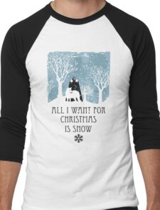 All I Want For Christmas Is Snow T-shirt Men's Baseball ¾ T-Shirt