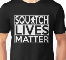 Squatch Lives Matter T Shirt and Merchandise Sasquatch Bigfoot Unisex T-Shirt