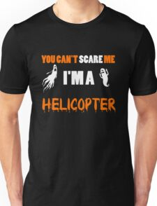 You Can't Care Me - Helicopter T-shirts - Halloween T-shirts Unisex T-Shirt