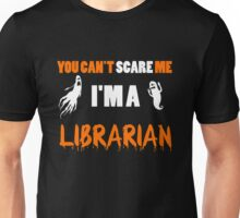 You Can't Care Me - Librarian T-shirts - Halloween T-shirts Unisex T-Shirt