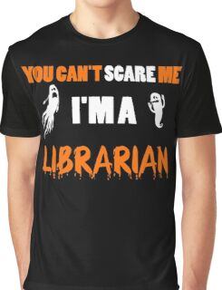 You Can't Care Me - Librarian T-shirts - Halloween T-shirts Graphic T-Shirt