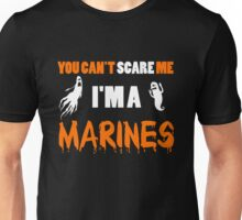 You Can't Care Me - Marines T-shirts - Halloween T-shirts Unisex T-Shirt