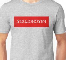 Funny Text Psychology Psychologist Humor Unisex T-Shirt