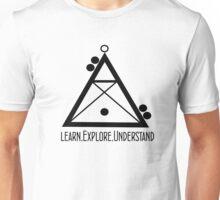 Learn,Explore,Understand  Unisex T-Shirt