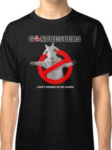 I AIN'T AFRAID OFON GOATS T-SHIRT 6 Classic T-Shirt