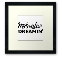 Midwester Dreamin' Framed Print