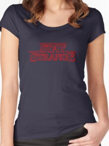 STAY STRANGE - Stranger Things t-shirt Women's Fitted Scoop T-Shirt
