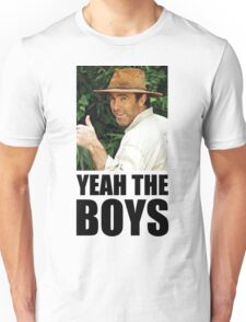 Yeah The Boys - Russell Coight Unisex T-Shirt