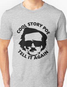 Cool Story Poe Unisex T-Shirt