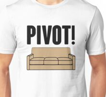 Pivot On Sofa Unisex T-Shirt