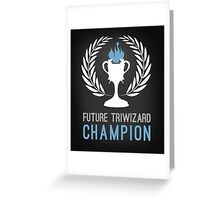 Triwizard World Cup Champ Greeting Card