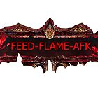 FEED FLAME AFK by LagrangeMulti