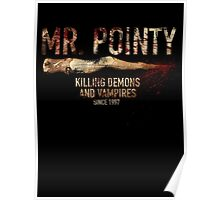 Mr. Pointy Poster