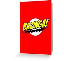 BAZINGA! Greeting Card