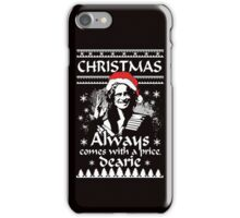 Christmas Always Comes With A Price, Dearie. OUAT. Rumple. iPhone Case/Skin